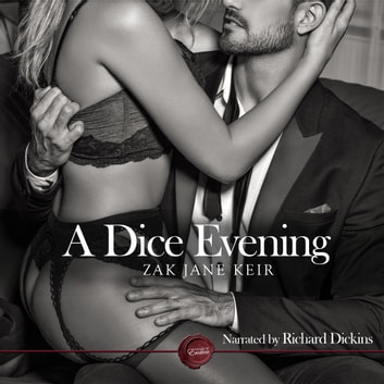 A Dice Evening - An Erotic Short Story audiobook by Zak Jane Keir