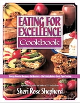 Eating for Excellence ebook by Sheri Rose Shepherd