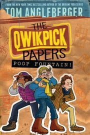 Poop Fountain! - The Qwikpick Papers ebook by Tom Angleberger