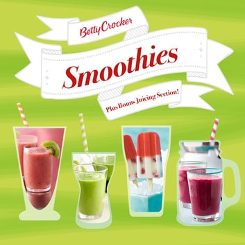 Betty Crocker Smoothies ebook by Betty Crocker