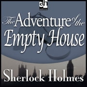 The Adventure of the Empty House audiobook by Arthur Conan Doyle