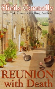 Reunion with Death ebook by Sheila Connolly