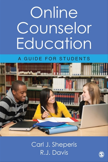 Online Counselor Education - A Guide for Students ebook by