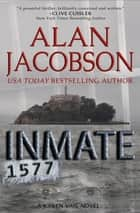 Inmate 1577 ebook by Alan Jacobson