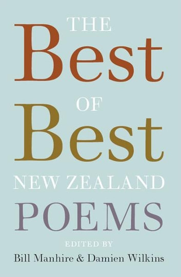 The Best of Best New Zealand Poems ebook by