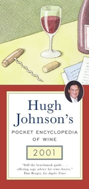 Hugh Johnson's Pocket Encyclopedia of Wine 2001 ebook by Hugh Johnson