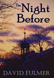 The Night Before ebook by David Fulmer