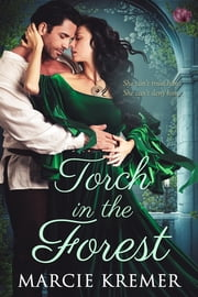 Torch in the Forest ebook by Marcie Kremer