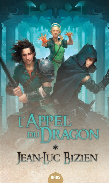 L'Appel du Dragon ebook by Jean-Luc BIZIEN