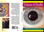 Visions of Health - Understanding Iridology ebook by Bernard Jensen