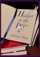 Hidden in the Pages ebook by Mindy Haig