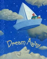 Dream Away ebook by Julia Durango,Katie Belle Trupiano,Robert Goldstrom