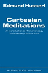Cartesian Meditations - An Introduction to Phenomenology ebook by Edmund Husserl