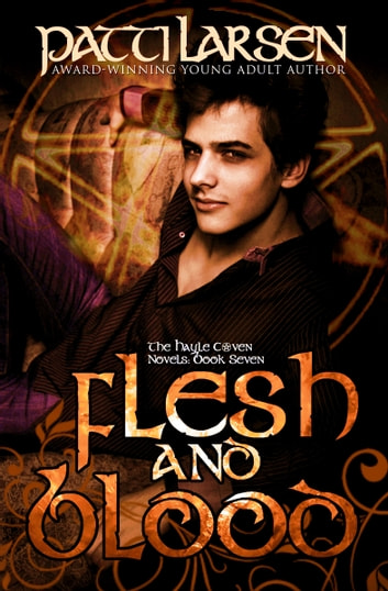 Flesh and Blood ebook by Patti Larsen