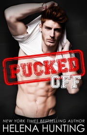 Pucked Off (A Standalone Romance) ebook by Helena Hunting