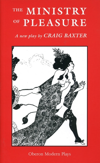 The Ministry of Pleasure ebook by Craig Baxter
