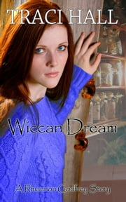 Wiccan Dream ebook by Traci Hall