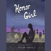 Honor Girl audiobook by Maggie Thrash