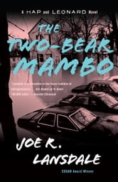 The Two-Bear Mambo - A Hap and Leonard Novel (3) ebook by Joe R. Lansdale
