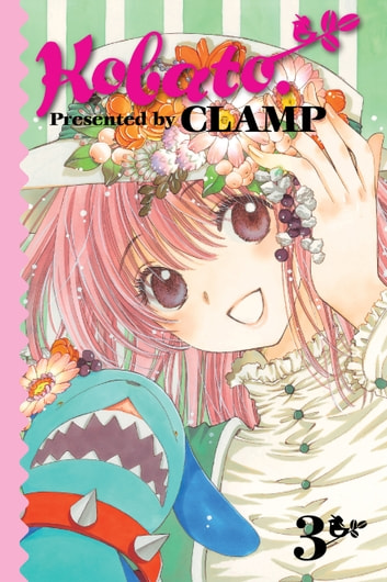 Kobato., Vol. 3 ebook by CLAMP