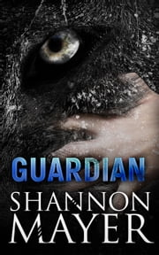 Guardian: A Rylee Adamson Novella 6.5 ebook by Shannon Mayer