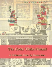 The Codex Tlaloc-Nahuatl ebook by Jason Murk
