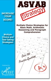 ASVAB Test Strategy - Winning Multiple Choice Strategies for the ASVAB Test ebook by Complete Test Preparation Inc.