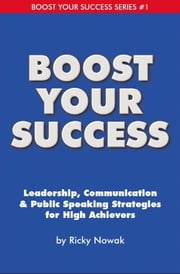 Boost Your Success ebook by Ricky Nowak