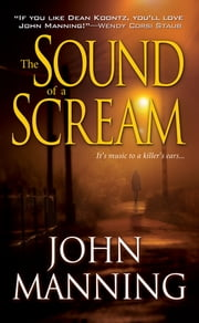 The Sound of a Scream ebook by John Manning