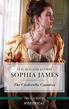 The Cinderella Countess ebook by Sophia James