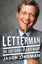 Letterman eBook von The Last Giant of Late Night