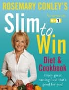 Slim to Win ebook by Rosemary Conley