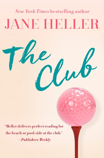 The Club ebook by Jane Heller