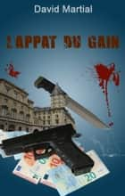 L'Appât du gain ebook by David MARTIAL
