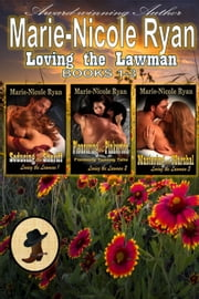 Loving the Lawman Box Set 電子書籍 Marie-Nicole Ryan