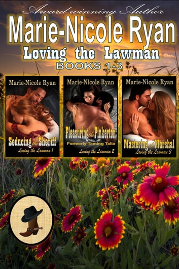 Loving the Lawman Box Set ebook by Marie-Nicole Ryan