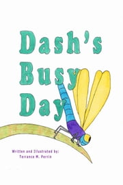 Dash's Busy Day ebook by Terrance Perrin