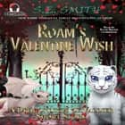 Roam's Valentine Wish - A Dragonlings of Valdier Short Story audiobook by