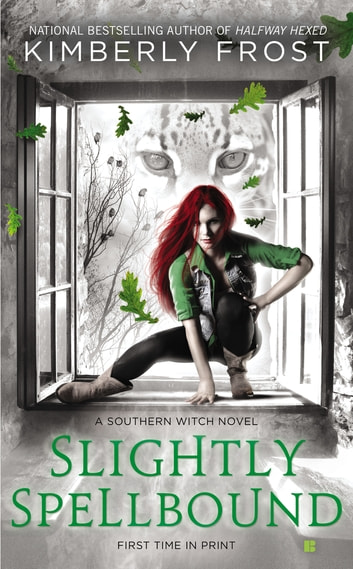 Slightly Spellbound ebook by Kimberly Frost