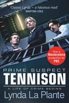 Tennison - A Jane Tennison Thriller (Book 1) ebook by Lynda La Plante