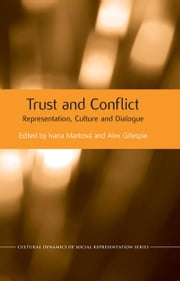 Trust and Conflict - Representation, Culture and Dialogue ebook by