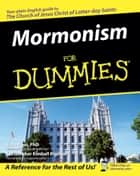 Mormonism For Dummies ebook by Jana Riess,Christopher Kimball Bigelow