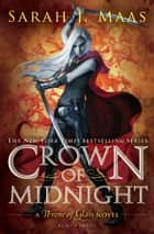 Ebook Crown of Midnight di Sarah J. Maas