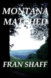Montana Matched ebook by Fran Shaff