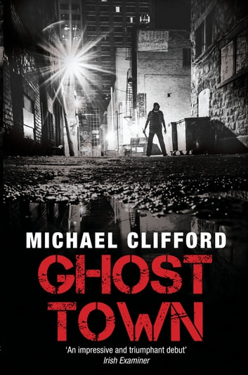 Ghost Town ebook by Michael Clifford