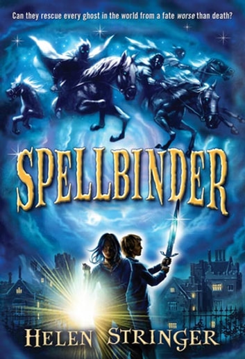 Spellbinder ebook by Helen Stringer