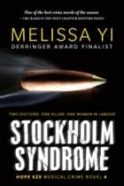 Stockholm Syndrome ebook by Melissa Yi, Melissa Yuan-Innes