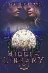 The Hidden Library ebook by Heather Lyons