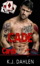 Cade - Rivers Foundation, #2 ebook by Kj Dahlen