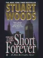 The Short Forever ebook by Stuart Woods